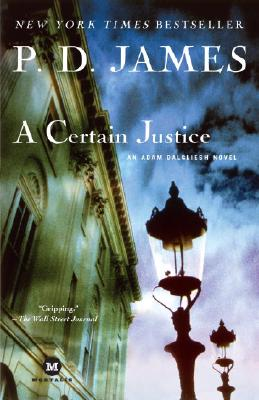 A Certain Justice By James, P. D.